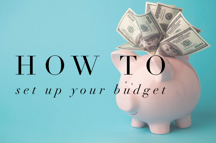 How to Set Up Your Budget