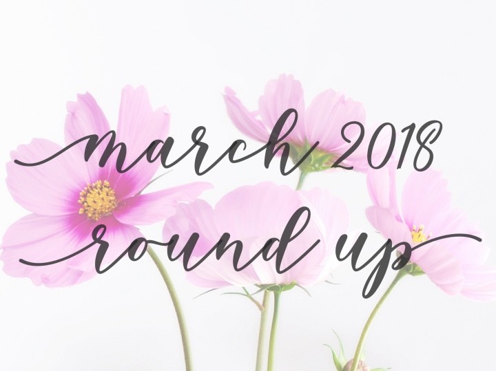 March 2018 RoundUp