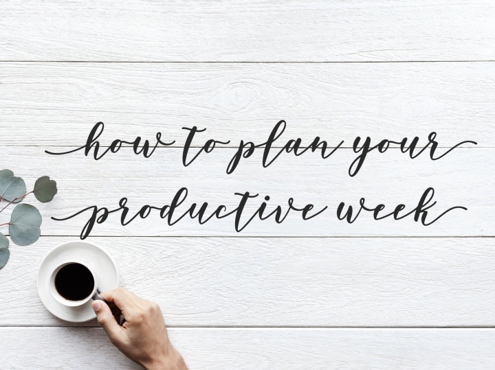 How to plan your productive week