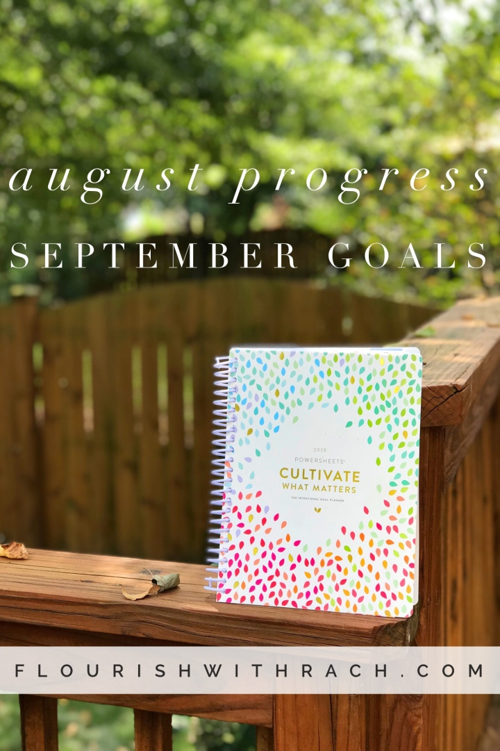 August Progress | September Goals2018