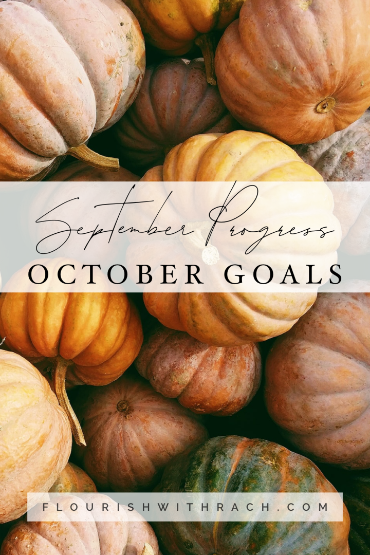 September Progress | October Goals 2019